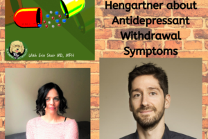Antidepressant Withdrawal and Symptoms with Dr. Michael Hengartner