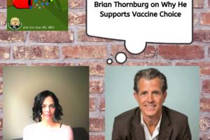 Dr. Brian Thornburg and Vaccine Choice