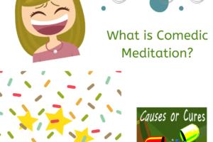 Comedic Meditation
