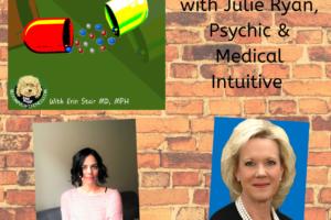 Julie Ryan, Medical Intuitive