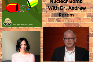 Survive a Nuclear Bomb: How to with Dr. Andy Karam