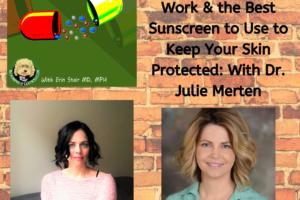 Julie Merten and Natural, Homemade Sunscreen