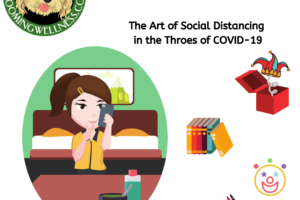 The Art of Social Distancing in the Throes of COVID-19